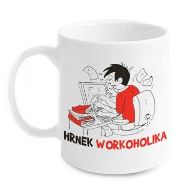 Vtipný hrnek - Workoholika