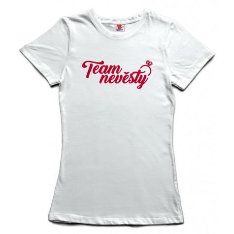 Tričko dámské - Team nevěsty