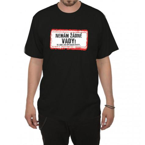 Tričko - Nemám žádné vady