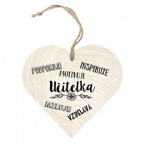 Dřevěné srdce - Učitelka podporuje..
