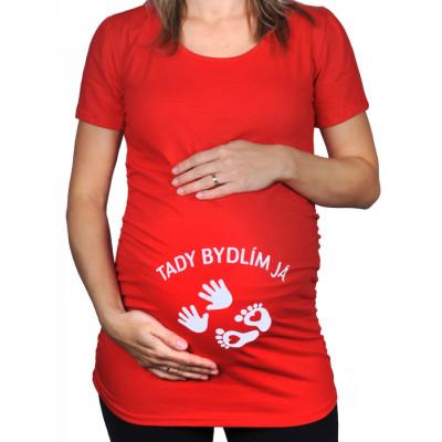 Těhotenské tričko - Tady bydlím já - červené - XL