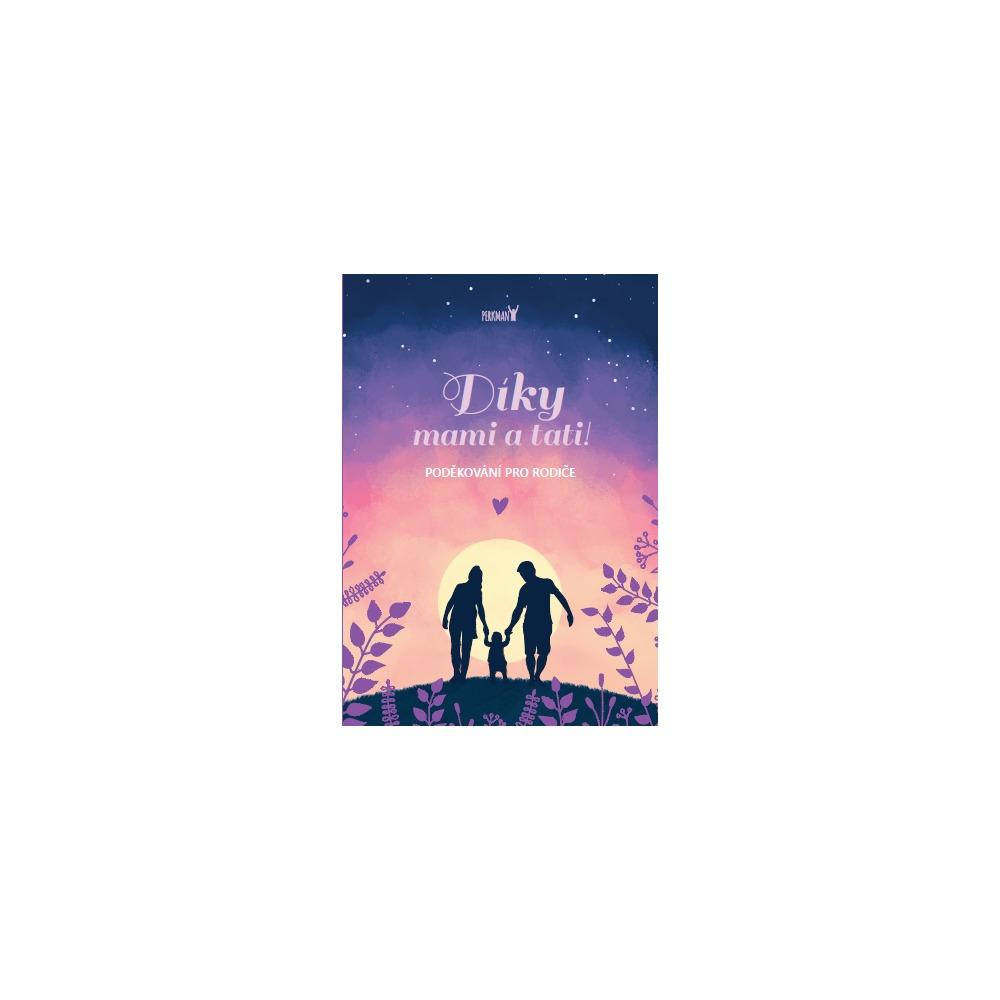 Perkman Kniha Díky mami a tati - Poděkování pro rodiče