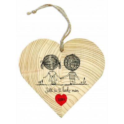 Dřevěné srdce 13 cm - Ještě že tě lásko mám