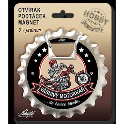 Hobby otvírák a podtácek - Vášnivý motorkář