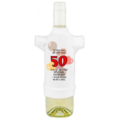 Tričko na láhev - Žij podle svého - 50