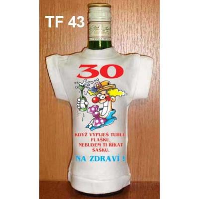 30 Když vypiješ tuhle flašku