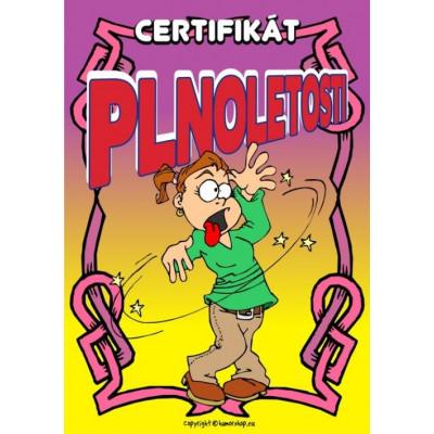 Certifikát plnoletosti 18 (opilá holka)