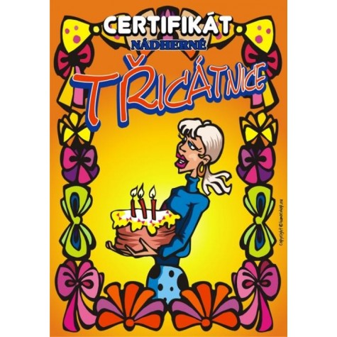 Certifikát nádherné třicátnice 30
