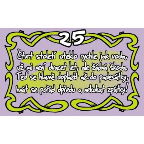 vtipné přání k 25 narozeninám Průkaz   Čtvrt století uteklo rychle 25 | DárkyHry.cz vtipné přání k 25 narozeninám