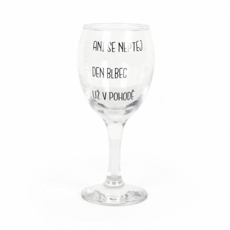 Sklenička na víno - Neptej se