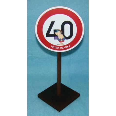 Značka - 40 - Věčně mladej
