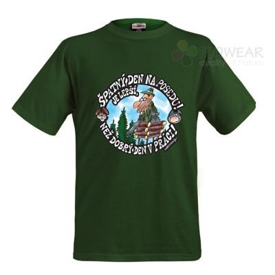 Tričko - Špatný den na posedu - zelené