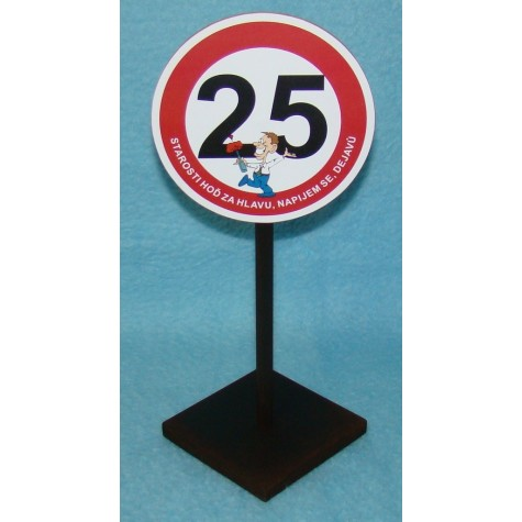 Značka - 25 - Starosti hoď za hlavu