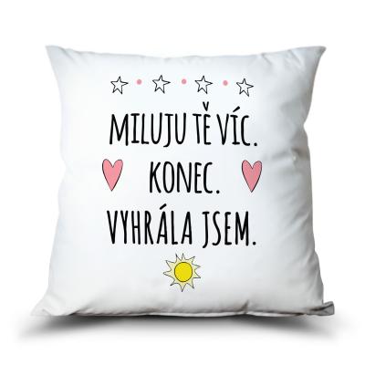 Ahome Polštář - Miluju Tě víc, Vyhrála jsem