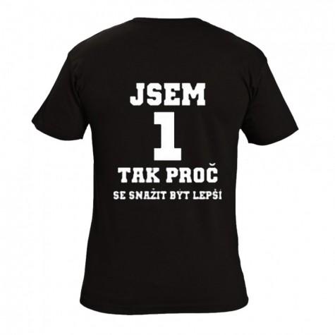 Tričko - Jsem 1