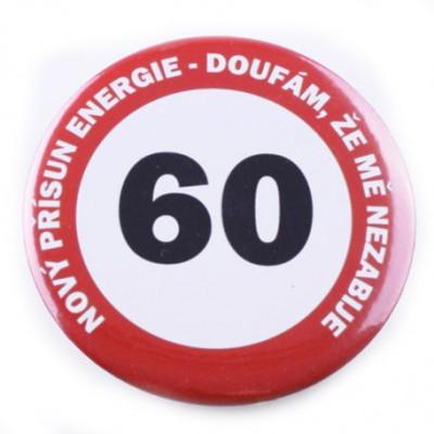 Placka - 60 - Nový přísun energie